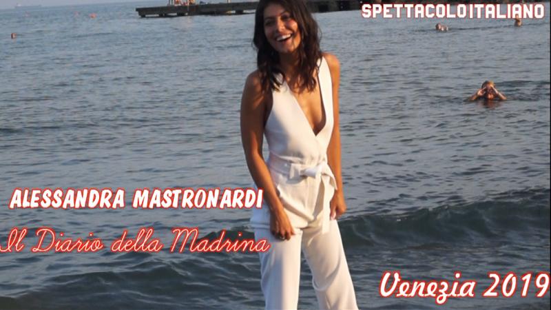 Alessandra Mastronardi Venezia 2019, il diario della madrina (VIDEO)